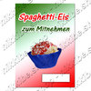 Offer Poster Spaghetti ice cream Text in German